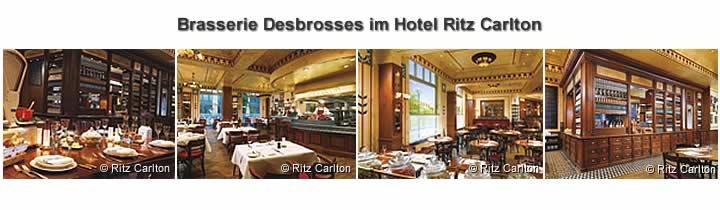 Restaurant Brasserie Desbrosses im Hotel Ritz Carlton